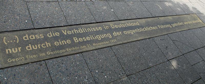 """""""(…) dass die Verhältnisse in Deutschland nur durch eine Beteiligung der augenblicklichen Führung geändert werden könnten."""" (Georg Elser)"""