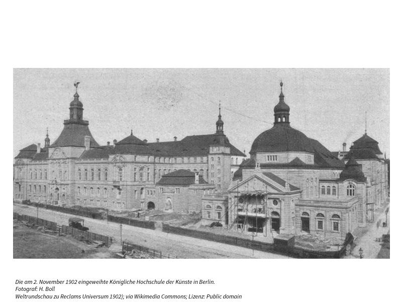 Die am 2. November 1902 eingeweihte Königliche Hochschule der Künste in Berlin.